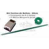 Kit Cortina De Bolhas Porosa 80cm +compressor S6000 110v +ma