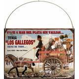 Cartel De Chapa Publicidad Antigua Tienda Los Gallegos L685