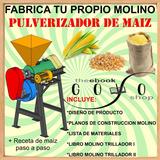 Planos Molino Pulverizador Maiz Trilladora De Granos + Bonos