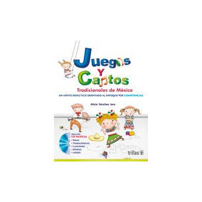 Libro De Juegos Infantiles Tradicionales De Mexico En Mercado Libre