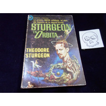 Sturgeon En Orbita Theodore Sturgeon