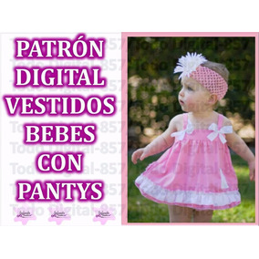Molde Patrones Vestidos Bebe Con Panty Envío Gratis!pdf