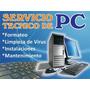 Técnico Pc Reparación Formateo Backup Limpieza Virus