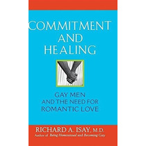Libro Commitment And Healing: Gay Men And The Need For Roman