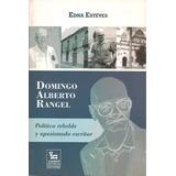 Domingo Alberto Rangel (biografía)
