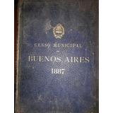 Censo Buenos Aires 1887 Encuadernacion Original.