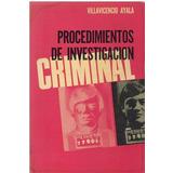 Libro, Procedimientos De Investigación Criminal De V. Ayala