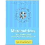 Guía De Matemáticas Examen Ceneval Bachillerato Acdo 286