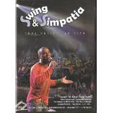 Dvd Swing E Simpatia - Toda Noite Ao Vivo -c/ Bruno Cardoso