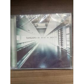 Cd Tanlan - Um Dia A Mais (pop Rock/gospel) - Novo/lacrado