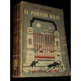 El Portón Rojo Lin Yutang Editorial Hermes 1954 Excelente
