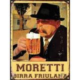 Cartel De Chapa Publicidades Antiguas Cerveza Moretti L560