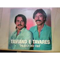 Taviano E Tavares - Prato Do Dia