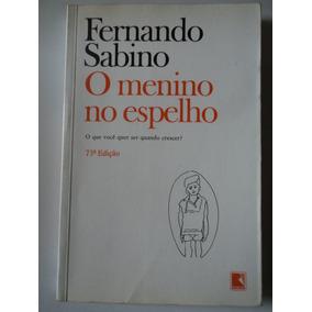 Livro-o Menino No Espelho:fernando Sabino:ed.record
