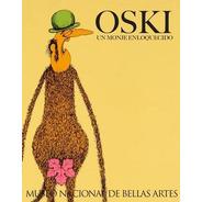 Oski. Un Monje Enloquecido