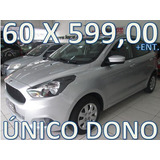 Ford Ka 1.0 Se 4pt Flex Completo Entrada + 60 X 599,00 Fixas