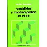 Rentabilidad Y Moderna Gestion De Stocks - Benito Banegas /