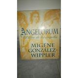 Oferta! Original Angelorum ( El Libro De Los Angeles )