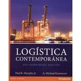Libro Logística Contemporánea / Murphy / Pearson