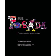 José Guadalupe Posada Procer De La Grafica Popular Mexicana