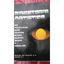 Directorio Artístico. Editado Por Televisa S.a. México D.f.
