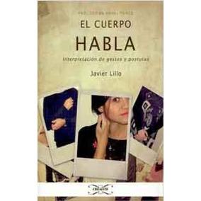 El Cuerpo Habla De Javier Lillo-libro Digital