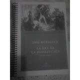 Hobsbawm, La Era De La Revolución Fotocopia Fiel.