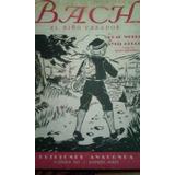 1826 Libro Bach El Niño Creador Wheeler/deucher Anaconda