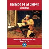 Tratado De La Unidad. Ibn Arabi. Sufismo Islamico