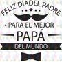 Vinilo Para Vidriera Decoración Día Del Padre