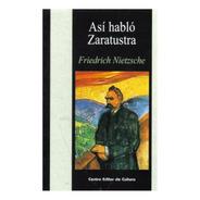 Así Habló Zaratustra - Friedrich Nietzsche - Cec