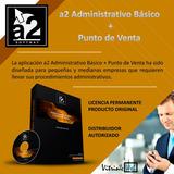 A2 Administrativo Básico + Punto De Venta Sistemas