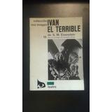 Iván El Terrible S. M. Eisenstein Colección Voz Imagen