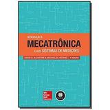 Introducao A Mecatronica E Aos Sist. De Medicoes