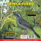 Cd Trinca Ferro- Canto Clássico- Bom Dia Seu Chico + Boi