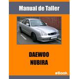 Manual Taller Daewoo Nubira 1.4 1.6 1.8 Completo Diagramas