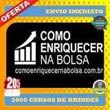 Como Enriquecer Na Bolsa De Valores- Marcelo Veiga+ 3000 Bri