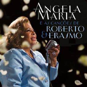 Ângela Maria E As Canções De Roberto & Erasmo - Cd Mpb