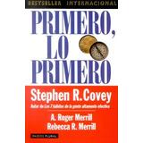 Libro Primero Lo Primero / Stephen Covey