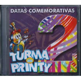 Cd Turma Do Printy - Datas Comemorativas Vol 2 (pb E Cifras)