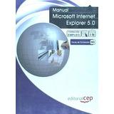 Manual Microsoft Internet Explorer 5.0. Formación Para El Em
