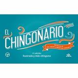 El Chingonario - Ilustrado Y Más Chingón - Nuevo - Original