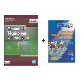 Manual Do Técnico Em Enfermagem + Psicologia E Relações