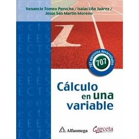 Libro:cálculo En Una Variable - 707 Ejercicios Desarrollados