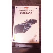 Libro Denuncia , Año 1987 , Rafael Loret De Mola