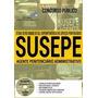 Apostila Susepe 2017 - Agente Penitenciário Administrativo