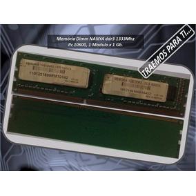 Memória Dimm Nanya Ddr3 1333mhz Pc 10600, 1 Modulo X 1 Gb.