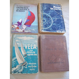 Lote De 4 Libros Sobre Embarcaciones . Guias Y Manuales