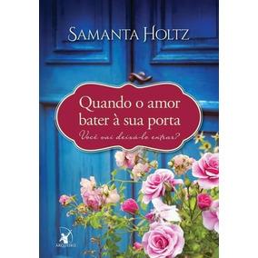 Livro Quando O Amor Bater À Sua Porta