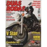 Duas Rodas N°318 Yamaha Xvs 1100a V Star Classic Bmw F650 Cs